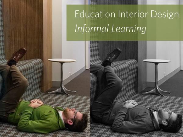 Education Interior Design Informal Learning